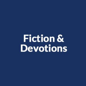 Fiction & Devotions